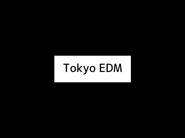 tokyo_edm
