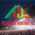 FUJI ROCK FESTIVAL'15