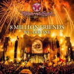 Tomorrowland 8 million friends