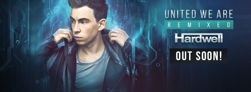 Hardwell - United We Are (Remixed)