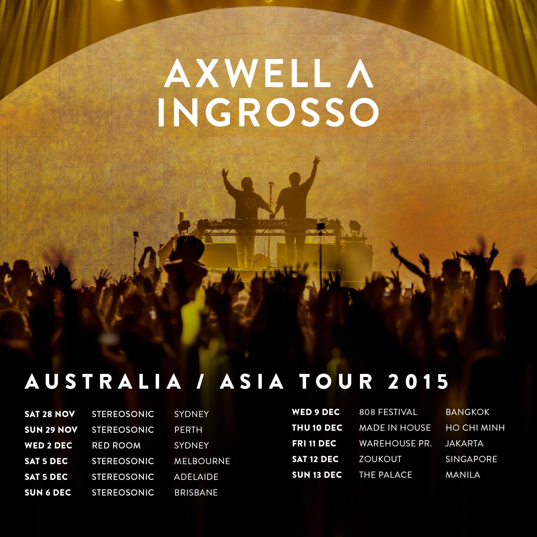 Axwell Λ Ingrosso Asia tour
