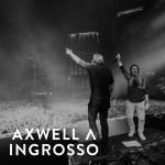 Axwell Λ Ingrosso 20151209