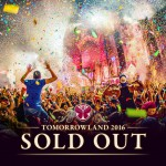 Tomorrowland 2016 SOLD OUT