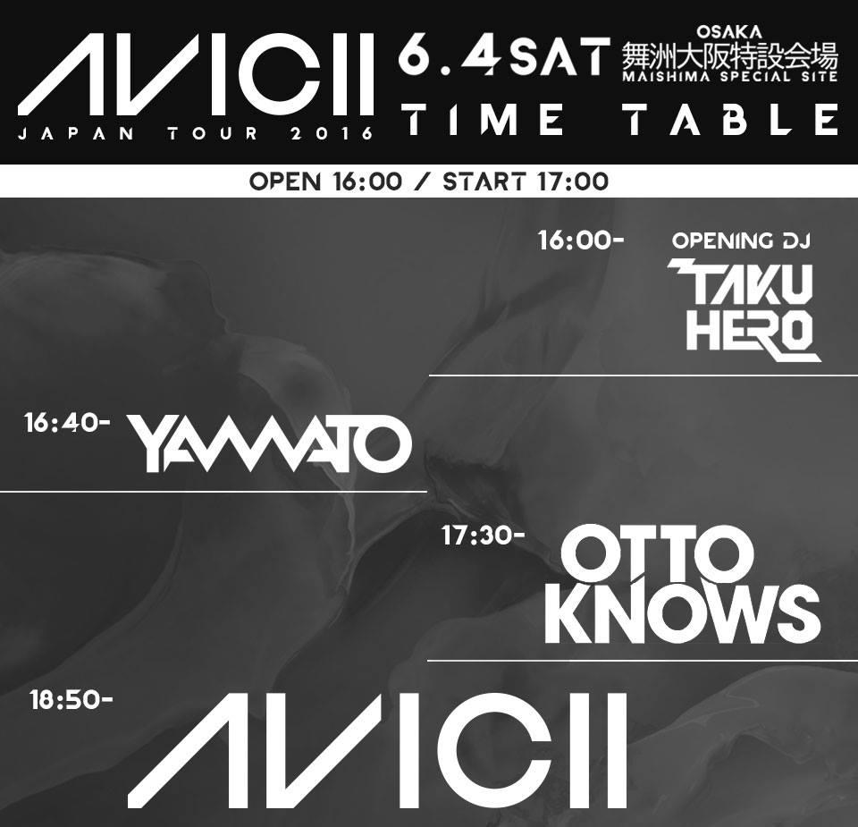 AVICII 2016 LIVE TIMETABLE OSAKA