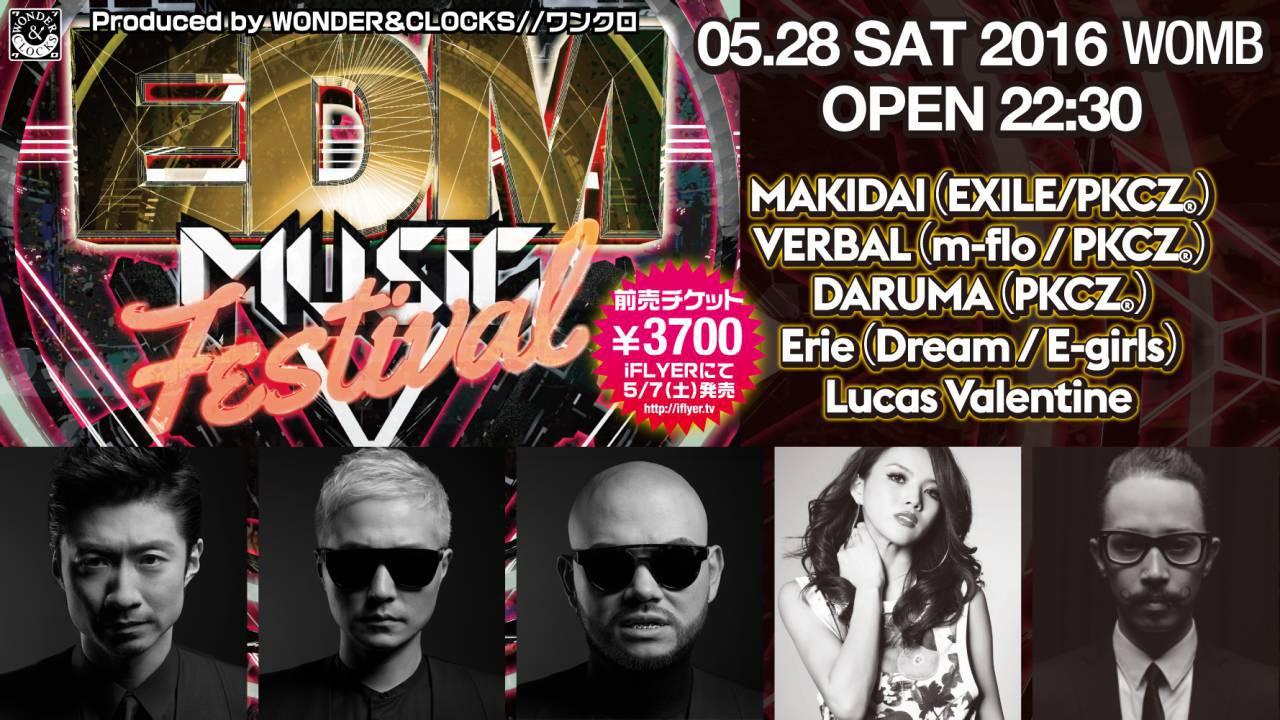 EDM MUSIC FESTIVAL feat.PKCZ®(MAKIDAI, VERBAL, DARUMA) Erie(Dream:E-girls)