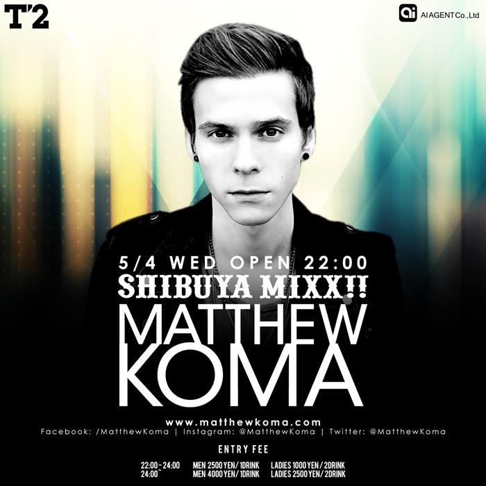Matthew Koma T2 SHIBUYA2