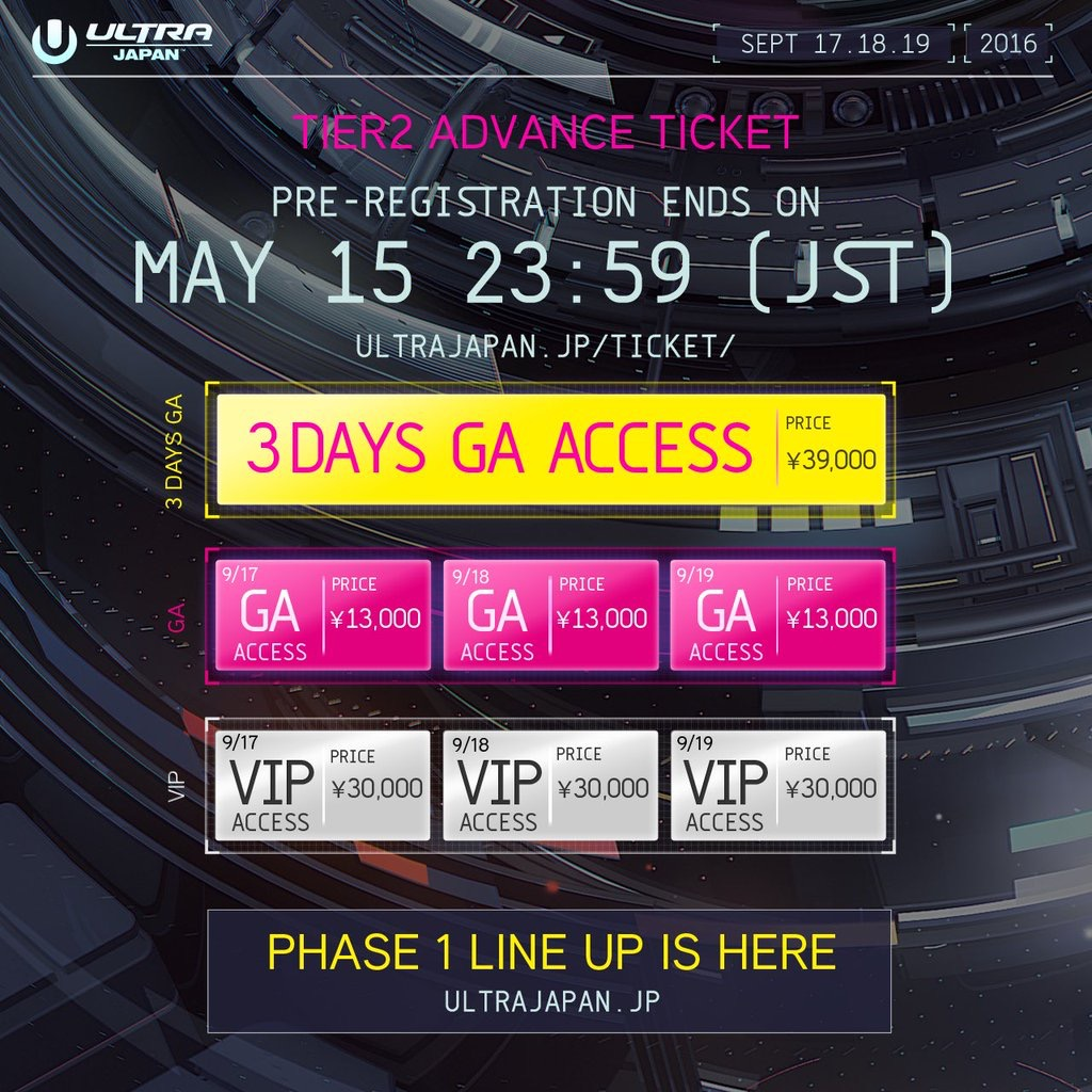 ULTRA JAPAN 2016TIER 2 ADVANCE TICKETS