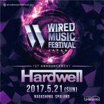 HardwellがWIRED MUSIC FESTIVAL 2017に出演決定!
